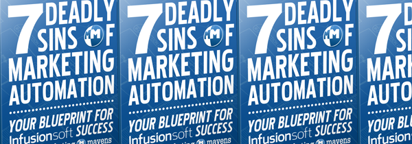 7 Deadly Sins of Marketing Automation